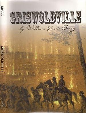 Griswoldville: Bragg, William Harris
