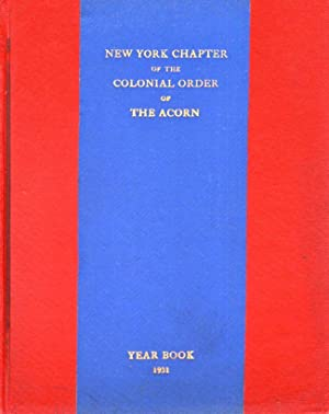 New York Chapter of the Colonial Order of the Acorn Year Book: Colonial Order of The Acorn]