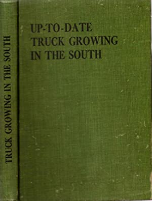 Up-To-Date Truck Growing In the South: Davis, J. R.; Hunnicutt, G. F. (editor)
