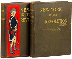 New York in the Revolution as Colony and State. Two Volumes: Roberts, James A. (comptroller); ...
