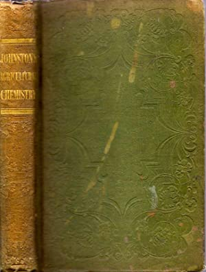 Lectures on Agriculture Chemistry and Geology: Johnston, Jas. F. W.