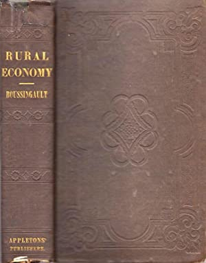 Rural Economy, In Its Relations with Chemistry, Physics, and Meteorology; or, Chemistry Applied to ...