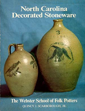 North Carolina Decorated Stoneware The Webster School of Folk Potters
