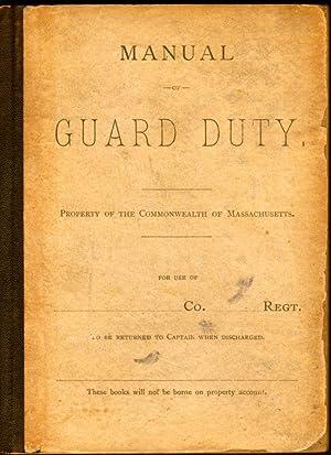 Manual of Guard Duty, Property of the Commonwealth of Massachusetts: Massachusetts]