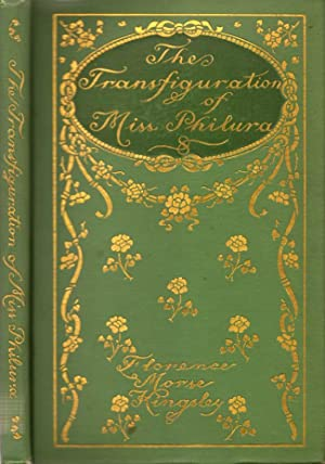 The Transfiguration of Miss Philura: Kingsley, Florence Morse