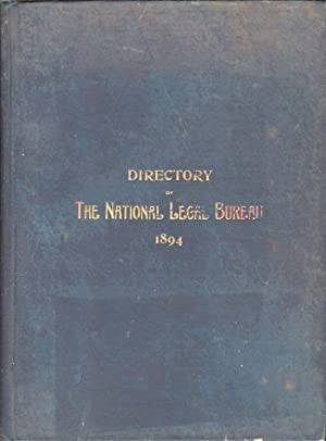 The Directory of the National Legal Bureau Containing A List of the Members of the National Legal ...