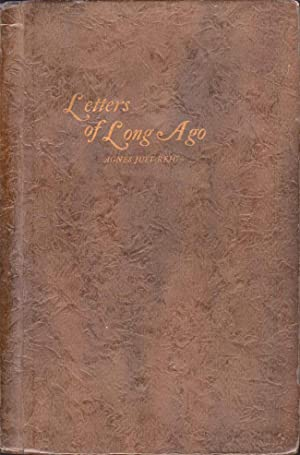Letters of Long Ago: Reid, Agnes Just