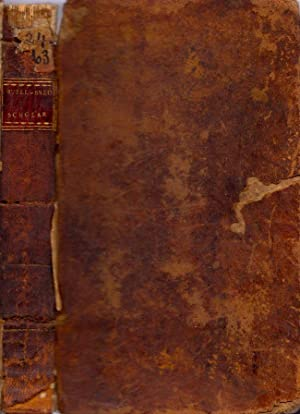 The Well-Bred Scholar, or Practical Essays on the Best Methods of Improving the Taste, And ...