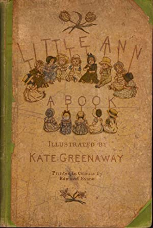Little Ann and Other Poems: Taylor, Jane; Taylor, Ann; Greenway, Kate (illustrator)
