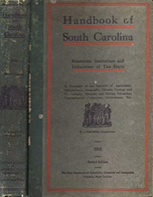 Handbook of South Carolina Resources, Institutions and Industries of the State: South Carolina]