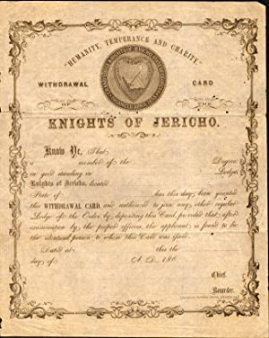 "Humanity, Temperance and Charity."" Withdrawal Card Knights of Jericho.: Knights of Jericho]"