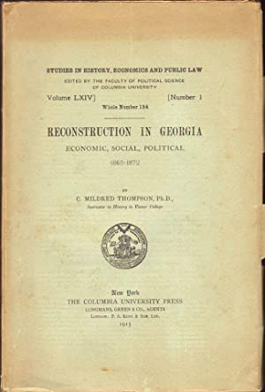 Reconstruction in Georgia Economic, Social, Political 1865-1872: Thompson, C. Mildred Thompson (...