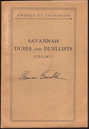 Savannah Duels And Duellists 1733-1877: Gamble, Thomas