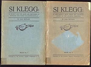 Si Klegg: Si and Shorty with Their Boy Recruits, Enter on the Atlanta Campaign; Si Klegg: Si, ...