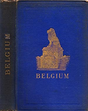 Belgium with Part of Holland, North France, The Rhine and the Moiselle: Black, C. B.