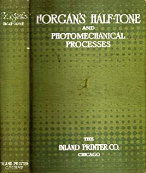 Horgan's Half-Tone and Photomechanical Processes: Horgan, Stephen H.