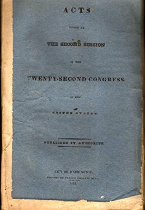 Acts Passed at The Second Session of the Twenty-Second Congress of the United States: United States...