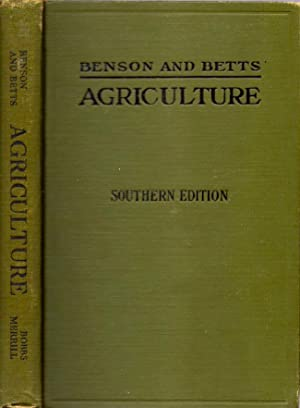 Agriculture Southern Edition: Benson, O. H.; Betts, George Herbert
