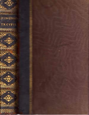 The Life and Explorations of David Livingstone: Various Authors