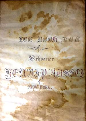 2 Ship Logs from the Schooner Henry P. Russell July 25th, 1860 to June 21st, 1863; and from May 15,...