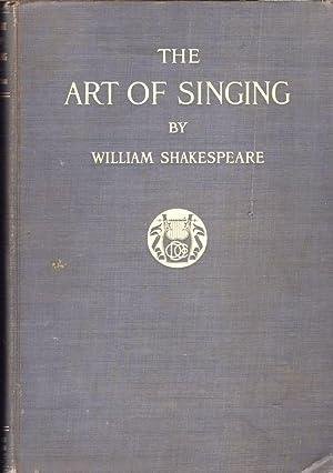 The Art of Singing: Shakespeare, William