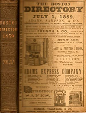 Boston Directory For the Year ending June 30, 1860, Embracing the City Record, A General Directory ...
