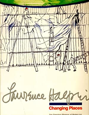 Lawrence Halprin: Changing Places