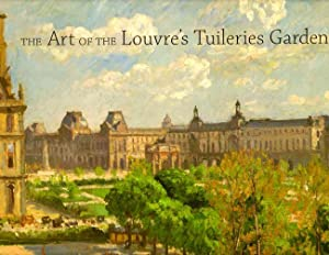 The Art of the Louvre's Tuileries Garden