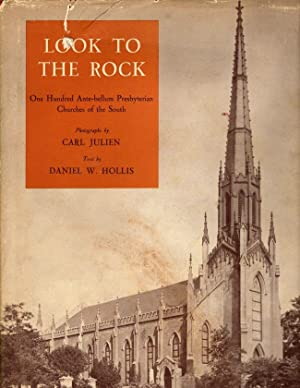 Look to the Rock: One Hundred Ante-Bellum: Hollis, Daniel W.
