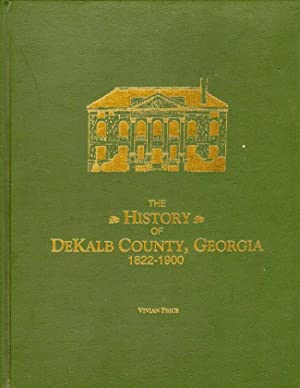 The History of DeKalb County, Georgia 1822-1900: Price, Vivian