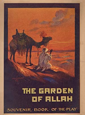 Liebler & Co's Production of Robert Hichens' The Garden of Allah