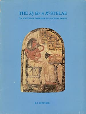 The 3h Ir N Rc-Stelae On Ancestor Worship in Ancient Egypt