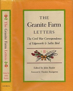 The Granite Farm Letters: The Civil War: Rozier, John (editor)