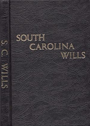 South Carolina Wills 1670 - 1853 or: Warren, Mary Bondurant