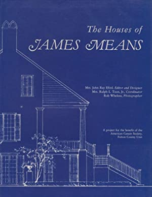 The Houses of James Means