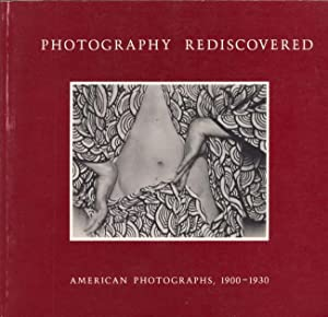 Photography Rediscovered: American Photographs, 1900-1930