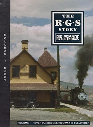The R.G.S Story Rio Grande Southern (Volume: Collman, Russ (author);