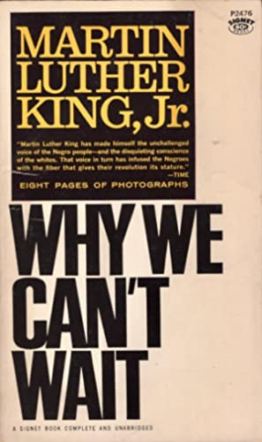 Why We Can't Wait: King, Martin Luther