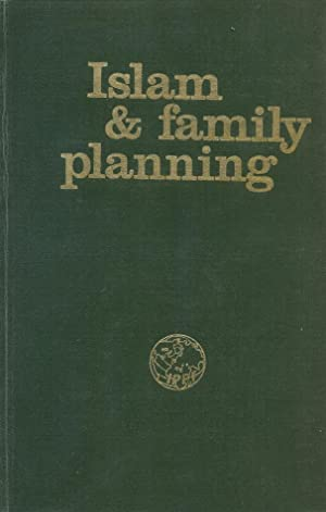 Islam And Family Planning (TWO VOLUMES).: Nazer, Islam R