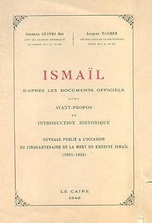 Ismail d'Apres Les Documents Officiels.: Guindi Bey, Georges