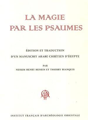 LA MAGIE PAR LES PSAUMES, EDITION ET: Henein, Nessim Henry