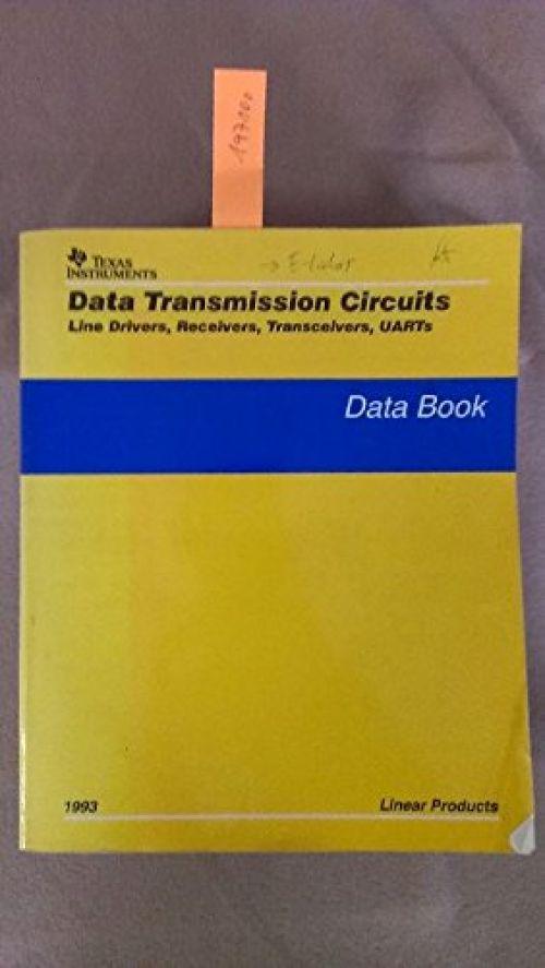Data Book: Data Transmission Circuits: Line Drivers, Receivers, Transceivers, UARTs (Broschiert) Near Fine Softcover Ancien livre de bibliothèque. Légères traces d'usure sur la couverture. Salissures sur la tranche. Edition 1993. Ammareal reverse jusqu'à 15% du prix