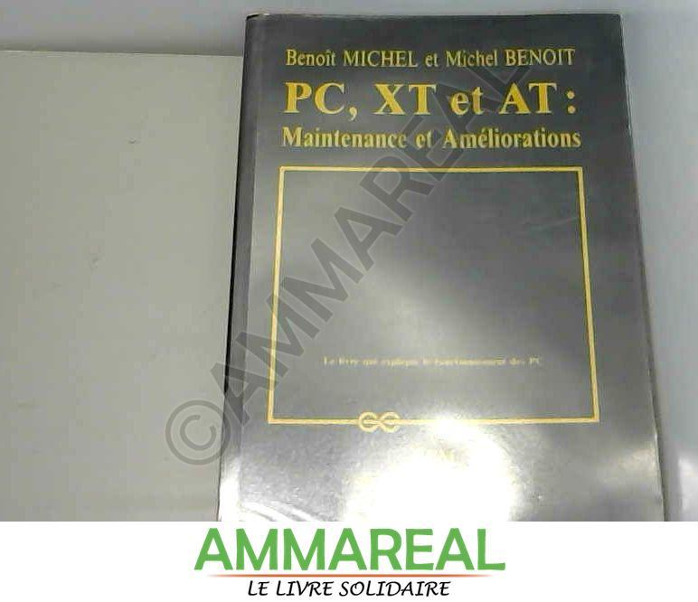 PC, XT et AT - B. (Benoît) Michel et Michel Benoît