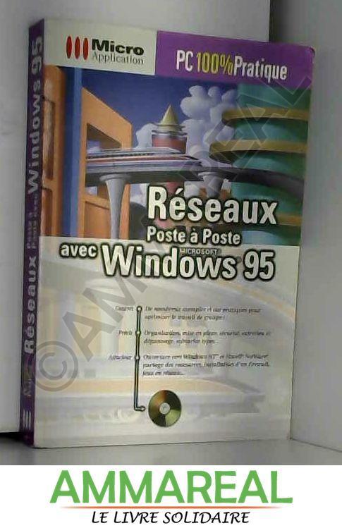RESEAUX POSTE A POSTE AVEC WINDOWS 95 - Radke