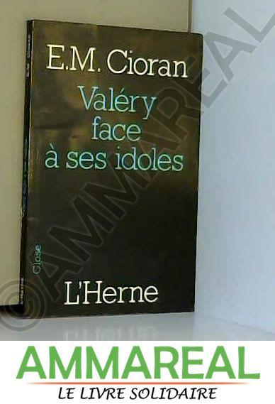 Valéry face à ses idoles (French Edition)