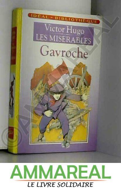 Les Miserables Tome 3 Gavroche