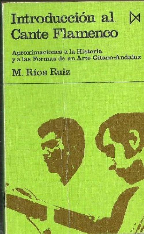 introduccion cante flamenco de rios ruiz manuel - Iberlibro