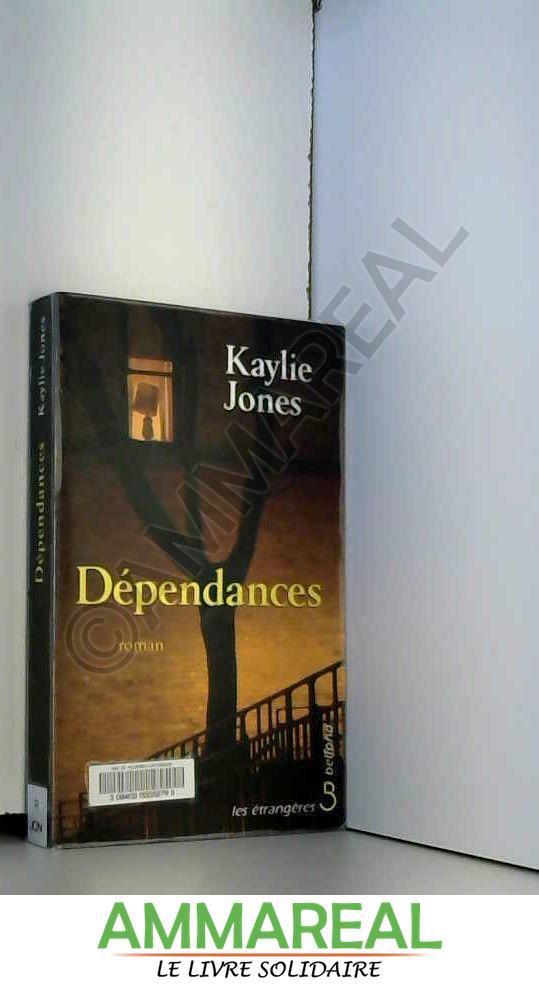 Dépendances - Kaylie JONES et Florence BERTHON
