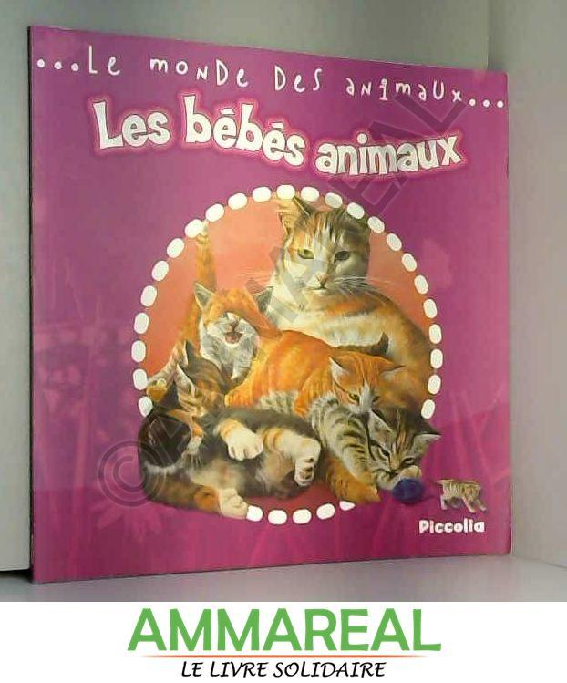 Les bébés animaux - Steve Parker et Ian Jackson