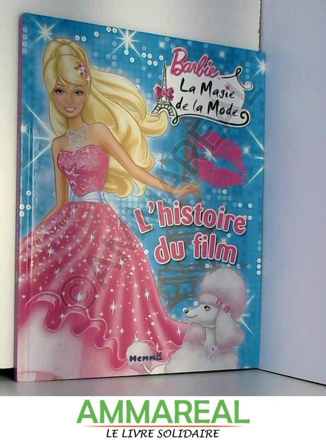 Barbie, la magie de la mode : L'histoire du film - Marie-Françoise Perat